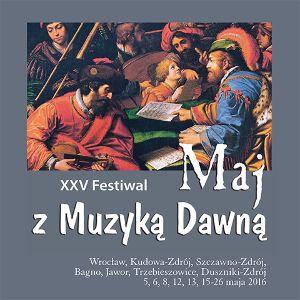"""Festiwal """"Maj z muzyką dawną"""""""