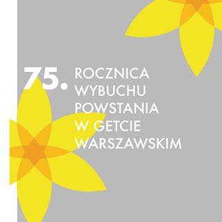 75. rocznica powstania w getcie warszawskim