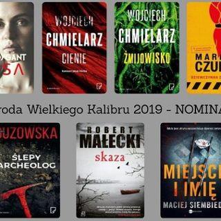 MFK: Nagroda Wielkiego Kalibru 2019 – jurorzy i czytelnicy kontra nominowani