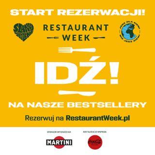 Restaurant Week: #zerowaste, #SzanujJedzenie, #IDŹ i wesprzyj!