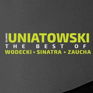 Wydarzenie odwołane. Uniatowski – The best of