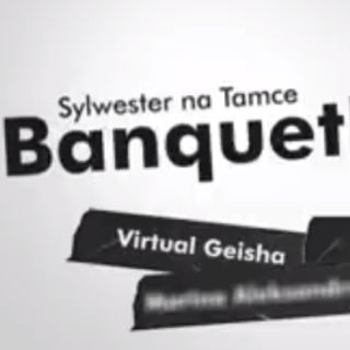 Sylwester na Tamce – Banquet Bizzare