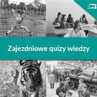 Quizy wiedzy od Centrum Historii Zajezdnia