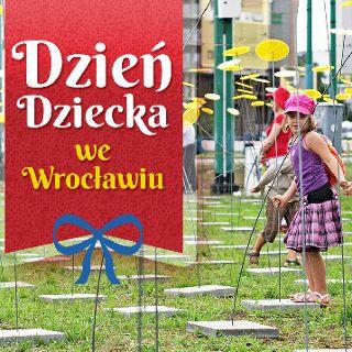 Dzień Dziecka we Wrocławiu 2019