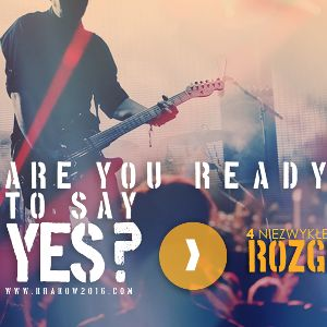 Are You Ready To Say YES? – rozgrzewka przed ŚDM