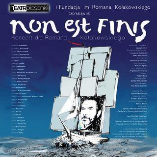 Non est finis – koncert pamięci Romana Kołakowskiego