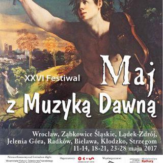 """26. Festiwal """"Maj z muzyką dawną"""""""