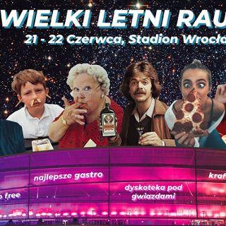Wielki Letni Rausz czyli Gastro Nocki na Stadionie Wrocław