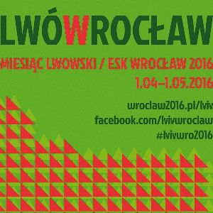 Miesiąc Lwowski we Wrocławiu