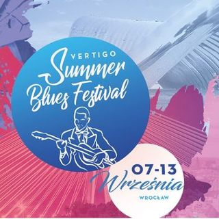 Vertigo Summer Blues Festival we Wrocławiu