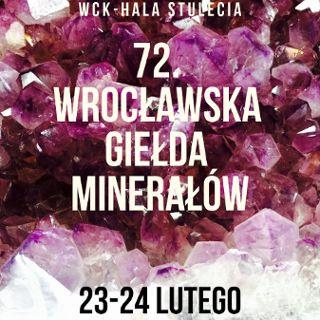 72. Wrocławska Giełda Minerałów