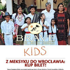 """7. Brave Kids – """"Z Meksyku do Wrocławia: kup bilet!"""""""