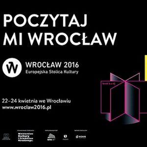 Poczytaj mi Wrocław - niedziela 24 kwietnia