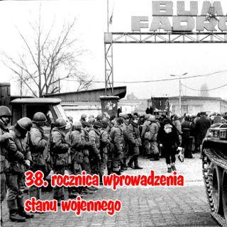 38. rocznica wprowadzenia stanu wojennego