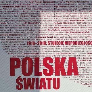 """Wystawa """"1918–2018: stulecie niepodległości. Polska – światu"""""""