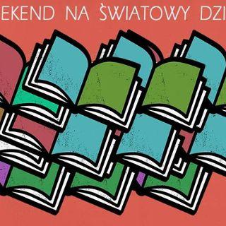 Literacki Długi Weekend na Światowy Dzień Książki