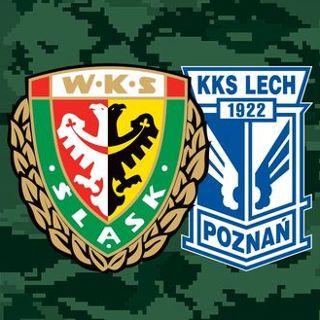 Ekstraklasa: Śląsk Wrocław vs. Lech Poznań