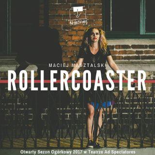 """Rollercoaster"" w Teatrze Ad Spectatores"