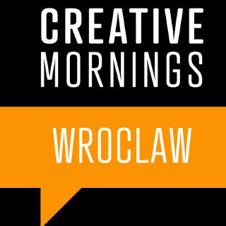 Creative Mornings we Wrocławiu