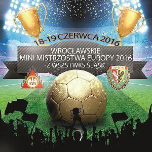 Wrocławskie Mini Mistrzostwa Europy