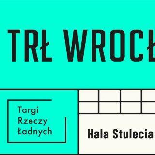 Targi Rzeczy Ładnych we Wrocławiu