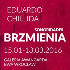 """Otwarcie ESK – """"Brzmienia"""" Eduardo Chillida"""