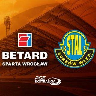PGE Ekstraliga: Sparta Wrocław vs. Stal Gorzów