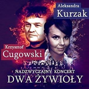 Dwa żywioły: Cugowski i Kurzak