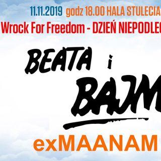 wROCK for Freedom 2019: Dzień Niepodleglości. Beata i Bajm oraz exMaanam