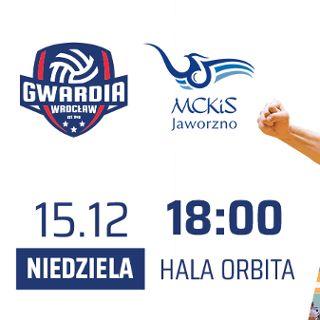 KRISPOL 1. liga mężczyzn: KFC Gwardia Wrocław vs. MCKiS Jaworzno