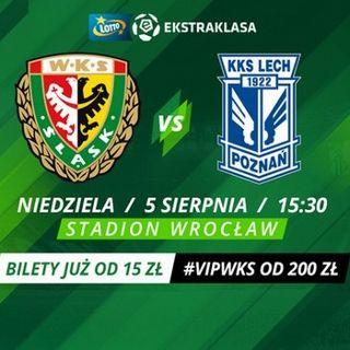 Lotto Ekstraklasa: WKS Śląsk Wrocław - Lech Poznań