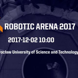 Robotic Arena 2017 – turniej robotów na PWr