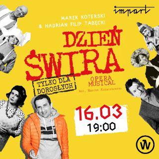Dzień Świra – opera/musical
