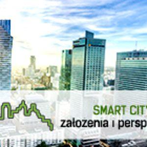 """Kongres: """"SMART CITY – założenia i perspektywy"""""""