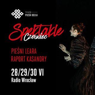 Teatr Pieśń Kozła: dwa spektakle jednego wieczoru