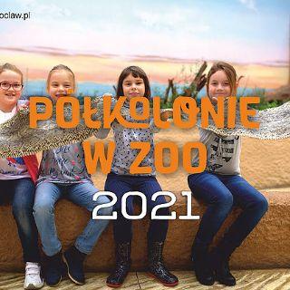 Półkolonie 2021 w Zoo Wrocław