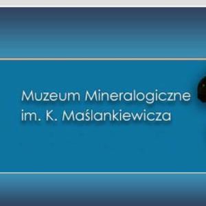 Muzeum Mineralogiczne. Wystawy stałe przy ul. Kuźniczej