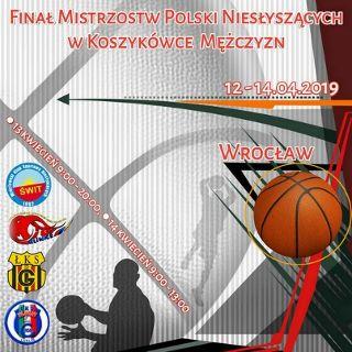 Finał Mistrzostw Polski Niesłyszących w Koszykówce Mężczyzn