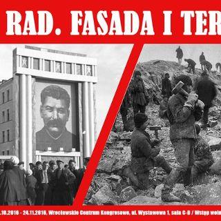 """Kraj Rad. Fasada i terror"" – wystawa IPN na ESK Wrocław 2016"