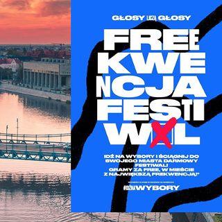 Wybory 2020: Freekwencja Festiwal