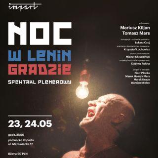 """""""Noc w Leningradzie"""