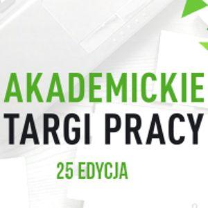 25. Akademickie Targi Pracy