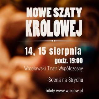 """""""Nowe szaty królowej"""" – spektakl Teatru im. Stefana Batorego w WTW"""