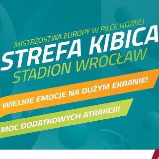 Strefa Kibica przy Stadionie Wrocław: Polska vs. Słowacja
