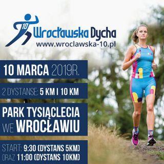 Wrocławska Dycha / Piątka 2019