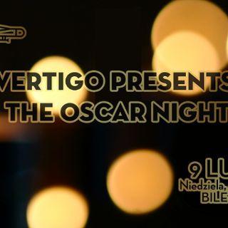 Vertigo Presents: The Oscar Night