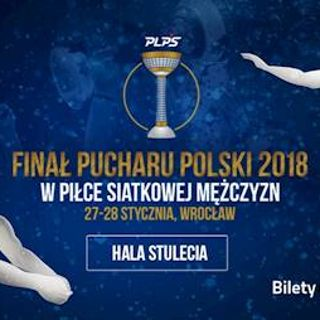 Turniej finałowy Pucharu Polski siatkarzy w Hali Stulecia