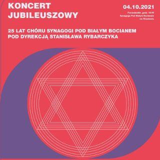 Koncert jubileuszowy: 25 lat Chóru Synagogi pod Białym Bocianem