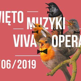 Święto Muzyki w Operze Wrocławskiej – Viva Opera