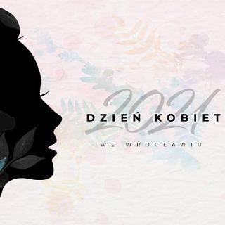 Dzień Kobiet 2021 we Wrocławiu